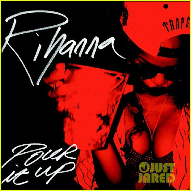 rihanna stay pour it up official single covers 012793535
