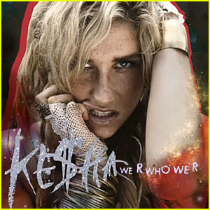 Ke$ha Debuts 'We R Who We R' - LYRICS