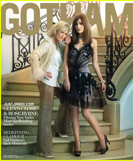 Rose Byrne & Glenn Close Cover 'Gotham' Magazine