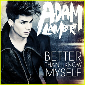 Adam Lambert's 'Better Than I Know Myself' - FIRST LISTEN!