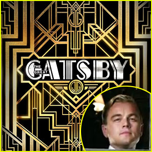 Leonardo DiCaprio: 'Great Gatsby' Trailer & Poster Released!