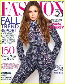 Nina Dobrev: 'Fashion' Magazine Cover Girl!