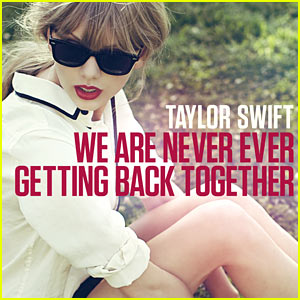 Taylor Swift's 'We Are Never Ever Getting Back Together' - First Listen!
