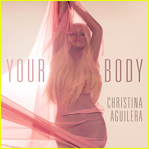 Christina Aguilera's 'Your Body' - Listen Now!