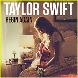 Taylor Swift's 'Begin Again' - Listen Now!