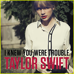 Taylor Swift's 'I Knew You Were Trouble' - Listen Now!