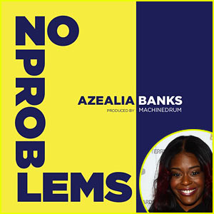 Azealia Banks' 'No Problems' - Listen Now!