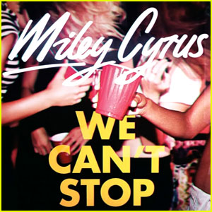Miley Cyrus' 'We Can't Stop'