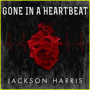 Jackson Harris: 'Gone In A Heartbeat' Premiere (Exclusive) - Listen Now!