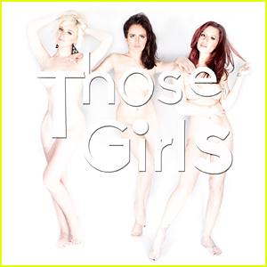 JJ Artist to Watch: Meet 'Those Girls' & Listen to New Music!