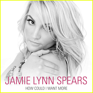 Jamie Lynn Spears: 'How Could I Want More' - LISTEN NOW!