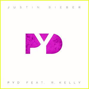 Justin Bieber's 'PYD' Feat. R. Kelly Song & Lyrics - Listen Now!