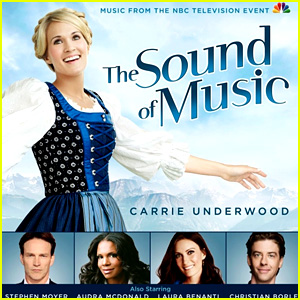 'Sound of Music Live' Full Soundtrack Stream - LISTEN HERE!