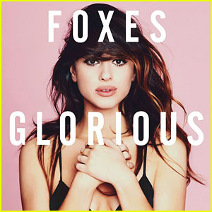 Foxes: 'Glorious' Full Album Stream - Exclusive First Listen!