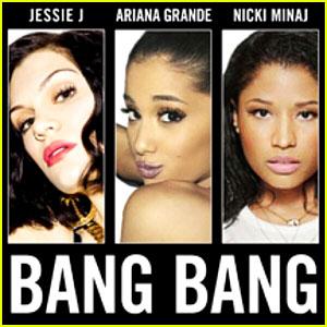 Jessie J, Ariana Grande & Nicki Minaj: 'Bang Bang' Lyrics & Full Song - LISTEN NOW!