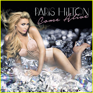 Paris Hilton: 'Come Alive' - Full Song & Lyrics - LISTEN NOW!