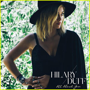 Hilary Duff Reveals 'All About You' Single Artwork