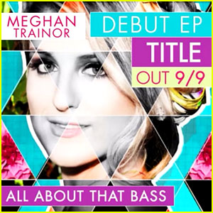Meghan Trainor Wants to Be Treated Like a Trophy In 'Title' - Full Song & Lyrics Here!