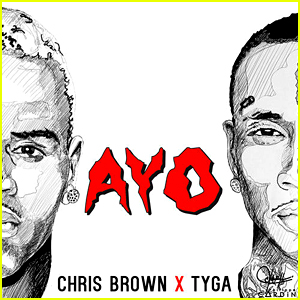 Chris Brown & Tyga: 'Ayo' Full Song & Lyrics - Listen Now!