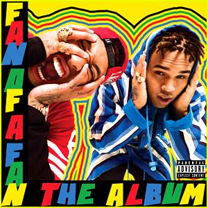 Chris Brown & Tyga's 'Fan of a Fan' Album Artwork Revealed!