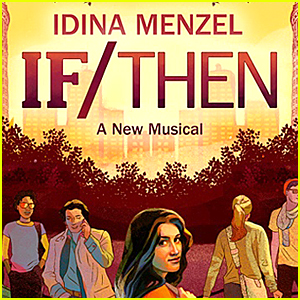 Idina Menzel's Broadway Show 'If/Then' Closing in March