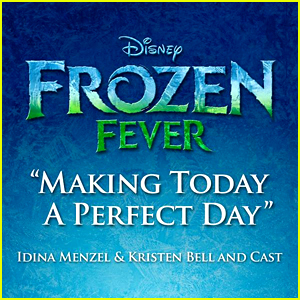 New 'Frozen' Song - Listen to 'Making Today a Perfect Day'!