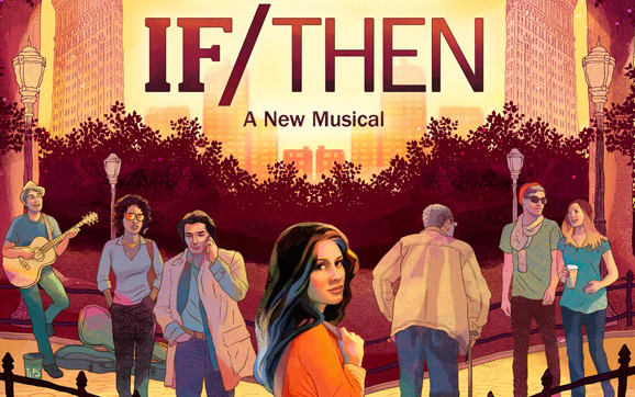 If Then Musical Tour