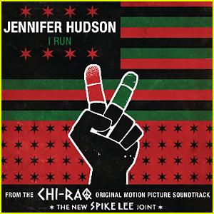 Jennifer Hudson's New Song 'I Run' From 'Chi-Raq' - Listen Now!