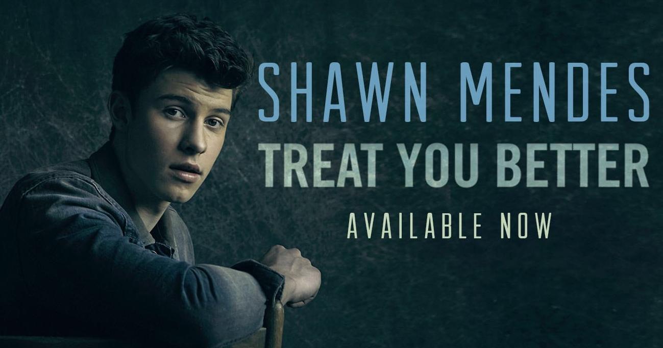 Shawn Mendes Treat You Better Stream Lyrics Download Listen