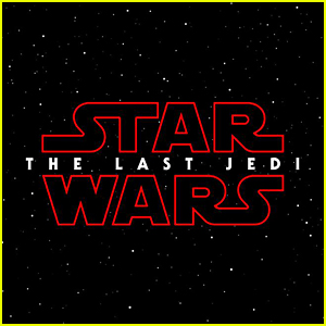 Star Wars' 'The Last Jedi' Title Is Confirmed to Be Plural!