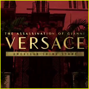 'The Assassination of Gianni Versace: American Crime Story' Gets First Teaser Trailer - Watch Now!