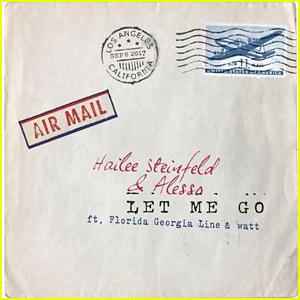 Hailee Steinfeld & Alesso: 'Let Me Go' Stream, Download, & Lyrics - Listen Now!