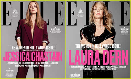 Jessica Chastain & Laura Dern Chosen for Elle's Women in Hollywood 2017!