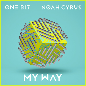 Noah Cyrus & One Bit: 'My Way' Stream, Download, & Lyrics - Listen Now!