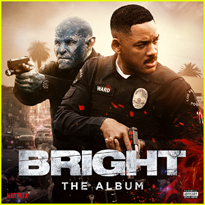 'Bright: The Album' Soundtrack Stream & Download - Listen Now!