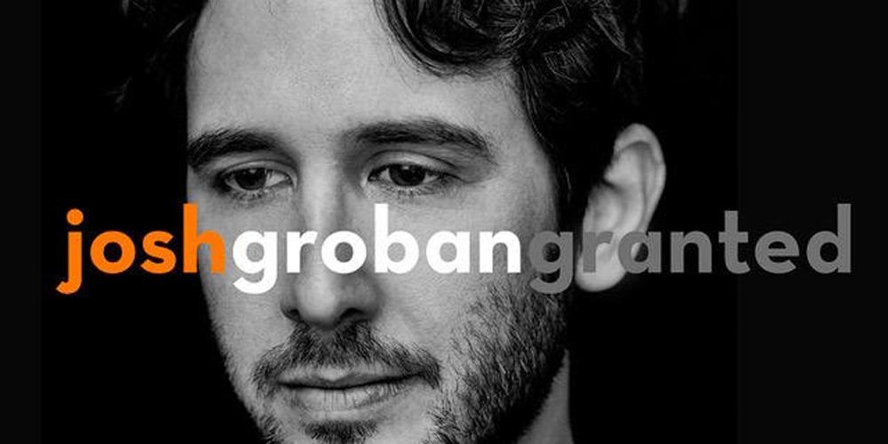 Josh Groban: \'Granted\' Stream, Lyrics & Download – Listen Now ...