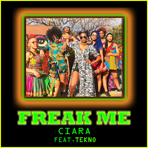 Ciara: 'Freak Me' feat  Tekno – Stream, Lyrics & Download
