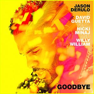 Jason Derulo David Guetta Goodbye Stream Lyrics