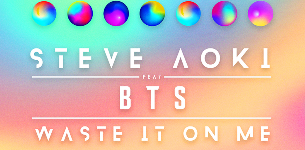 steve aoki  u0026 bts u2019  u2018waste it on me u2019 stream  lyrics  u0026 download  u2013 listen now
